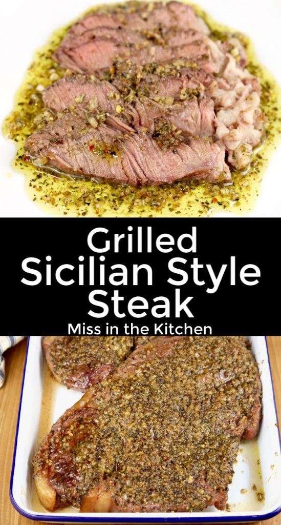 Grilled Sicilian Style Steak is a quick and easy meal on the grill. A simple marinade and sauce made of olive oil, lemon, garlic and delicious Mediterranean spices will take your grilled steak to a whole new level of deliciousness.