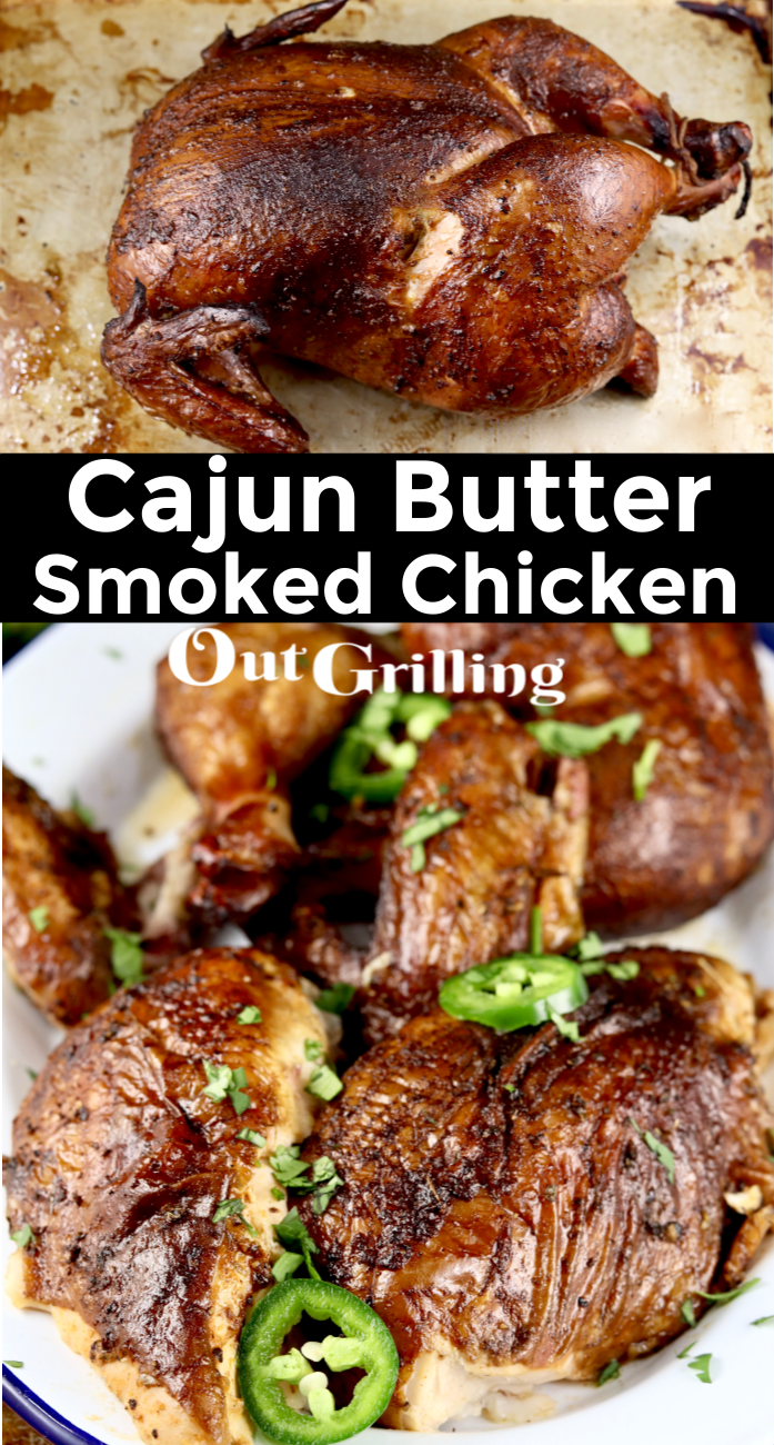 Cajun Butter Smoked Chicken