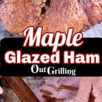Maple Glazed ham, grilled and injecting marinade