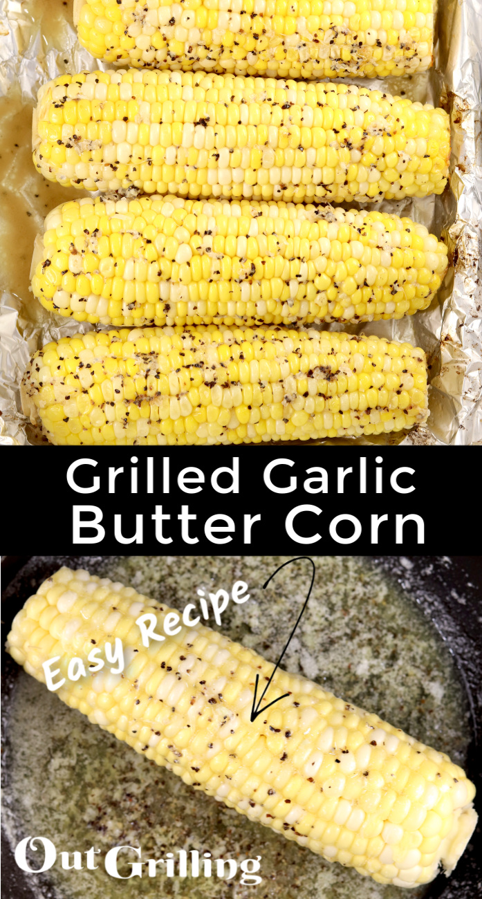 Grilled Corn on the Cob collage with rolling corn cob in garlic butter in a skillet