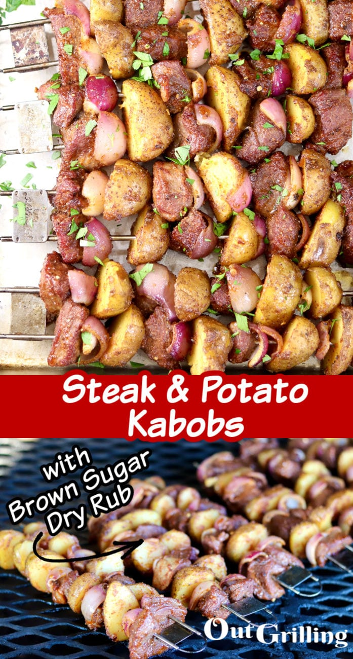 Steak and Potato Kabobs collage- top finished dish garnished with parsley, bottom on the grill - text overlay of title