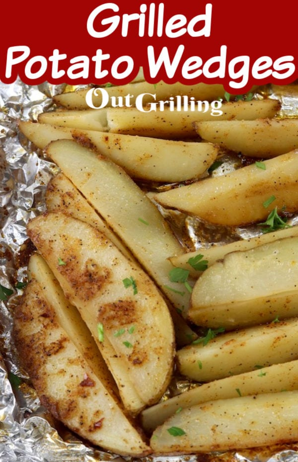 Grilled Potato Wedges with text overlay