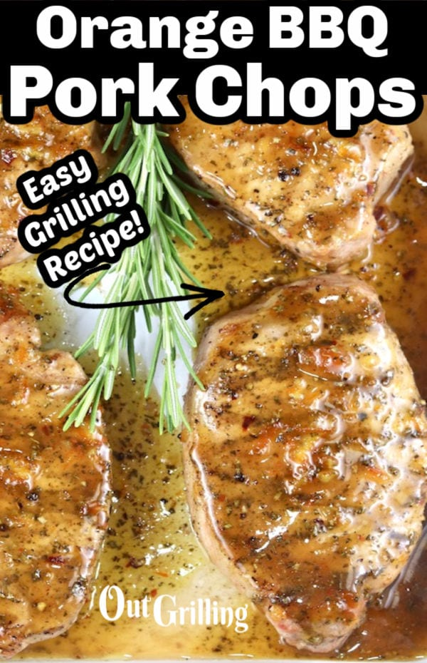"Text overlay ""Orange BBQ Pork Chops"" ""easy grilling recipe"" close up"