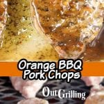 Collage of Orange BBQ Pork Chop, close up, on the grill with text overlay of title