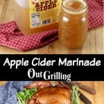 collage of apple cider marinade and smoked chicken