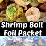 Collage closeup of Shrimp Boil Packet and on the gril