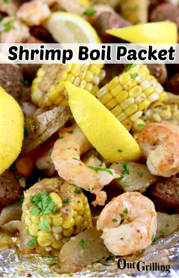 Shrimp Boil Foil Packet with smoked sausage, corn, potatoes, onion and lemon