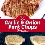 collage garlic & onion pork chops, on a platter and on the grill