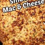 pan of smoked mac and cheese- text overlay