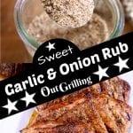 Sweet Garlic & Onion Rub collage with rub and grilled pork chops