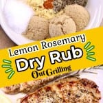 Lemon Rosemary Dry Rub Collage - spices in a bowl - grilled pork chops, text overlay