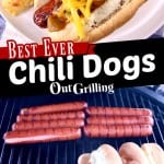 Best Ever Chili Dogs - plated with tater tots over grill photo with buns - text overlay