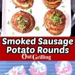 collage of smoked sausage potato rounds on a platter/ on the grill - text overlay