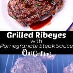 grilled ribeye steaks collage: plated with potato/ on grill
