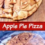 Apple Pie Pizza collage: whole pizza sliced/ on grill