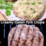 creamy Italian pork chops plated/on grill